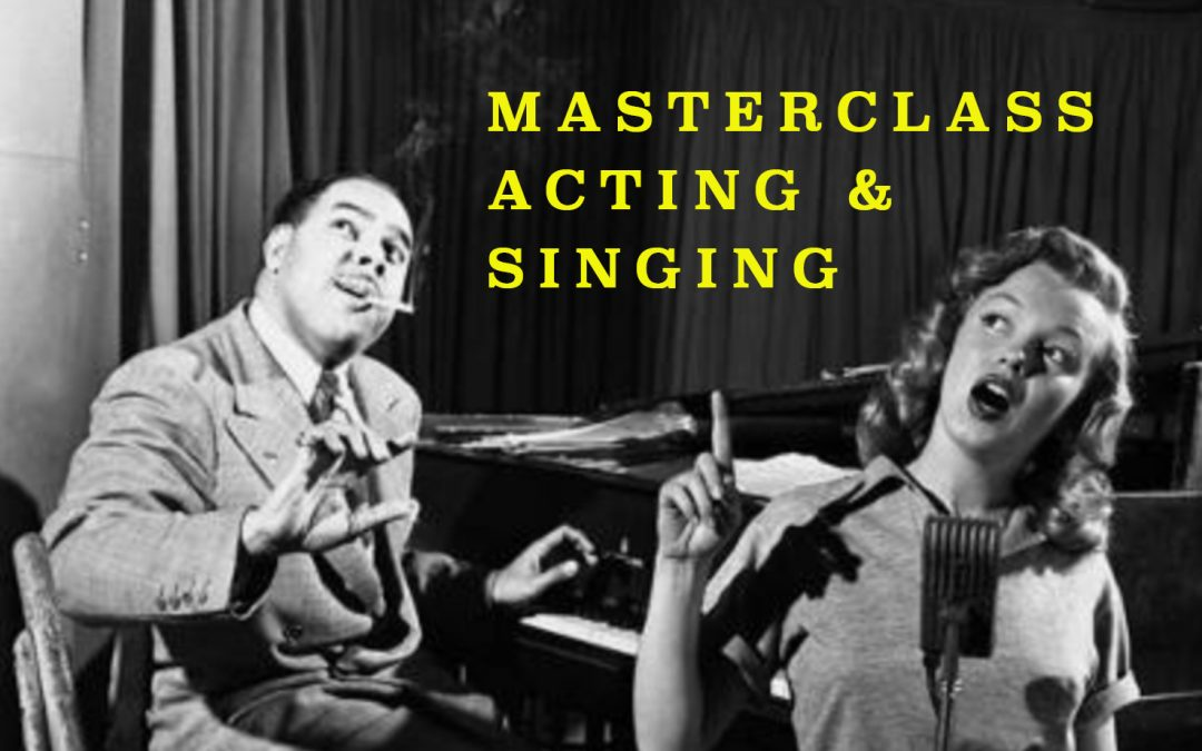 Masterclass Acting & Singing, Amsterdam, 26-28 October