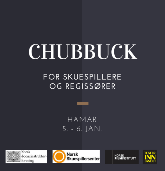 Chubbuck for skuespillere og regissører, Hamar, 5-6 januari 2019